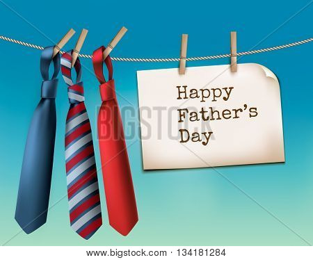 Happy Father's Day Background With A Three Ties. Vector.