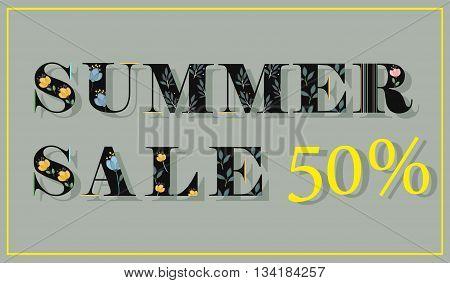 Elegance Inscription Summer Sale. Fifty percents. Black floral letters. Illustration.