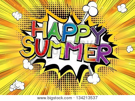 Happy Summer - Comic book style word on comic book abstract background.