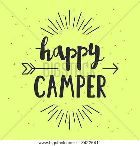 Vector Illustration Happy Camper Lettering With Arrow. Outdoor Poster