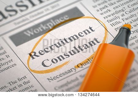 A Newspaper Column in the Classifieds with the Small Advertising of Recruitment Consultant, Circled with a Orange Highlighter. Blurred Image with Selective focus. Hiring Concept. 3D.