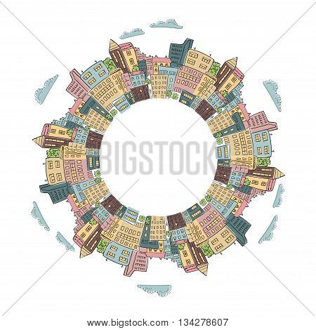Round frame with colorful doodle city buildings. Vector illustration of abstract city with place for text. Decorative element for infographics, brochures.