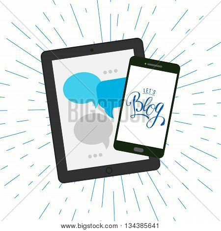 Lets blog lettering quote at smartphone and tablet with community boubles. Vector illustration for social media and World Bloggers Day greetings. Handwritten Lets blog typography.