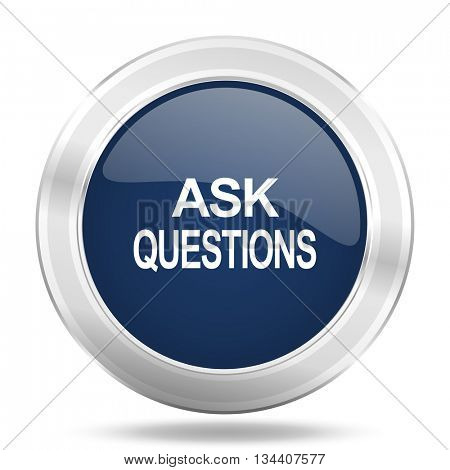 ask questions icon, dark blue round metallic internet button, web and mobile app illustration