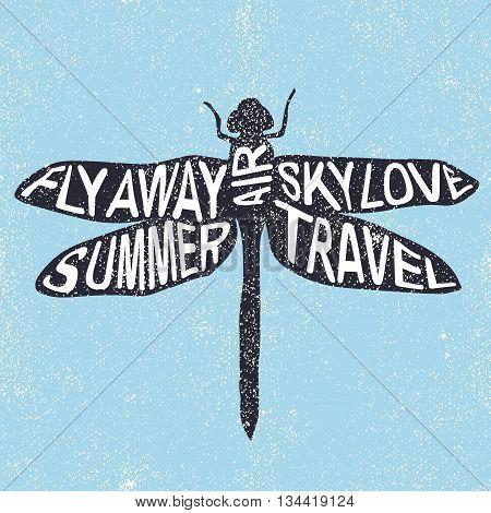 Summer dragonfly vector illustration Fly Away Summer Air Sky Love Travel lettering poster.