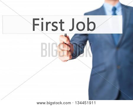 First Job - Businessman Hand Holding Sign