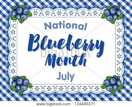 Blueberry Month, July USA, juicy berries on white eyelet lace doily place mat on blue gingham check background.