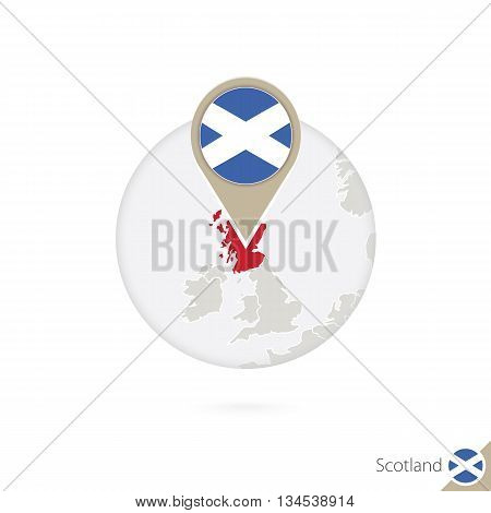 Scotland Map And Flag In Circle. Map Of Scotland, Scotland Flag Pin. Map Of Scotland In The Style Of
