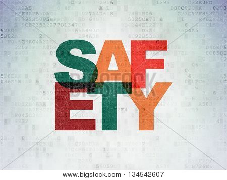 Safety concept: Painted multicolor text Safety on Digital Data Paper background
