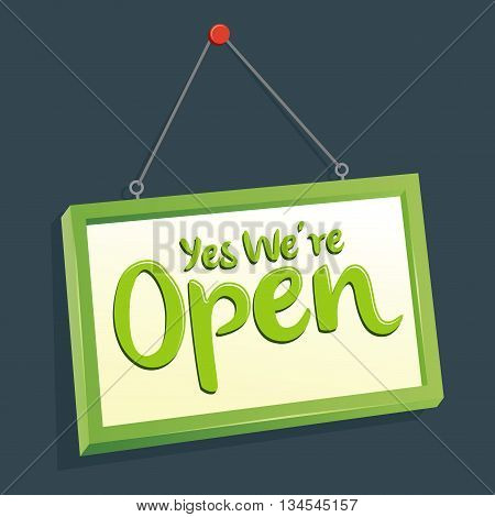Vector stock of yes we are open hanging board sign