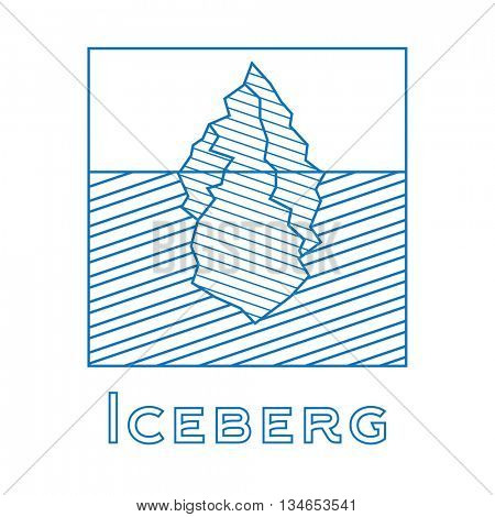 Iceberg in linear style. Outline iceberg isolated on white background. Vector illustration. Icon with iceberg. Iceberg for logotype.