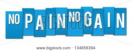 No pain no gain text written over blue background.