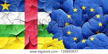 Central african republic flag with european union flag on a grun