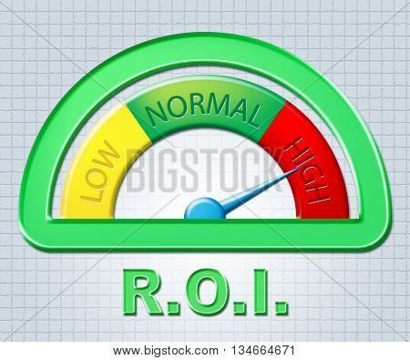 High Roi Shows Rate Of Return And Display