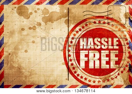 hassle free