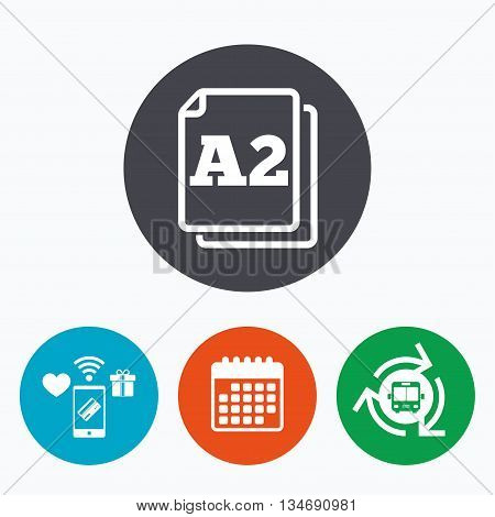 Paper size A2 standard icon. File document symbol. Mobile payments, calendar and wifi icons. Bus shuttle. poster