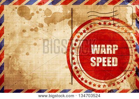 warp speed, red grunge stamp on an airmail background