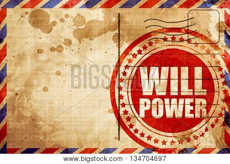 willpower, red grunge stamp on an airmail background