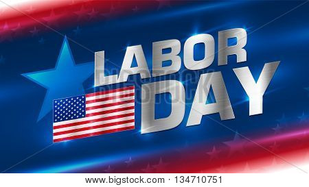 Lettering Labor Day with a flag of America on an abstract background. Metal texture on the letters and the flag. Format 16:9. EPS 10. The clear structure of the layers