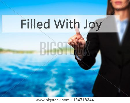 Filled With Joy - Businesswoman Hand Pressing Button On Touch Screen Interface.