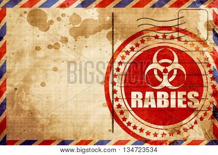 Rabies virus concept background, red grunge stamp on an airmail