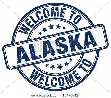 welcome to Alaska stamp. welcome to Alaska.