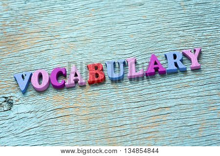 Word Vocabulary On Vintage Wooden Background