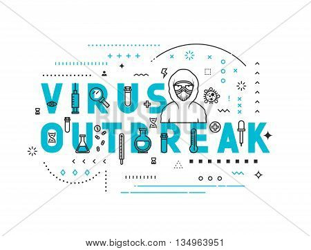 Design concept virus outbreak. Modern line style illustration. Concepts of words virus outbreak, style thin line art, design banners for website and mobile website. Easy to edit.