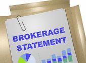 """3D illustration of """"BROKERAGE STATEMENT"""" title on business document. Business concept. poster"""