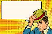 Retro gentleman and promotional announcement pop art retro vector. Hello polite gentleman raises his hat pop art retro vector. Etiquette and greeting poster