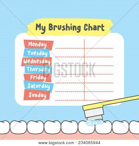 My Brushing Chart Illustration Vector On Blue Background. Dental Concept.