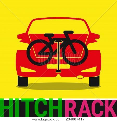 Hitch Bike Rack. Bicycle Rack Silhouette Illustration. Bike At The Rear Of A Car. Rear Car Bike Rack