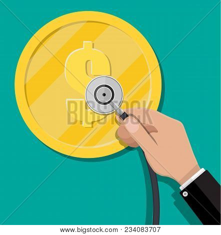 Hand With Medial Stethoscope And Big Golden Coin With Dollar Sign. Check The Financial Stability. Ve