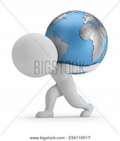 3d Small Person Carries Planet Earth. 3d Image. White Background.