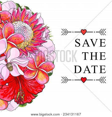 Wedding Invitation With Tropical Flowers Isolated On White Background. Sketch Colorful Exotic Blooms