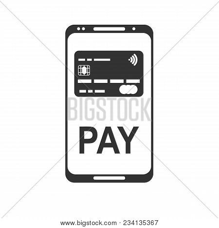 Mobile Payment. Nfc Smart Phone Concept Flat Icon. Stock Flat Vector Illustration.