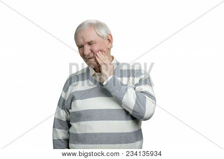 Portrait Of Senior Man Having Terrible Toothache. Grandfather Feels Pain In His Teeth, Touching Chee