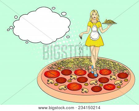 Pop Art Process Of Cooking Pizza. Cheese Pours Over The Girl Cook, Young And Beautiful. Not The Stan