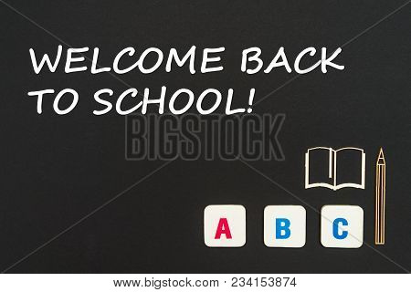 English School Concept, Text Welcome Back To School, Colored Square English Letters Scattered On Bla