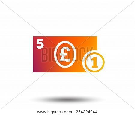 Cash Sign Icon. Pound Money Symbol. Gbp Coin And Paper Money. Blurred Gradient Design Element. Vivid