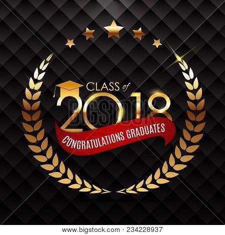 Congratulations On Graduation 2018 Class Background Vector Illustration Eps10