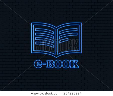 Neon Light. E-book Sign Icon. Electronic Book Symbol. Ebook Reader Device. Glowing Graphic Design. B