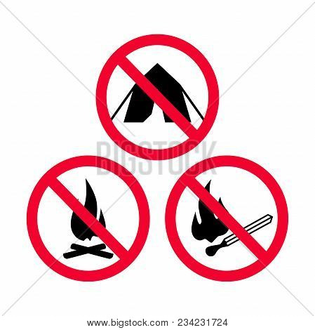 No Camping, No Fire And No Open Flames Red Prohibition Signs.