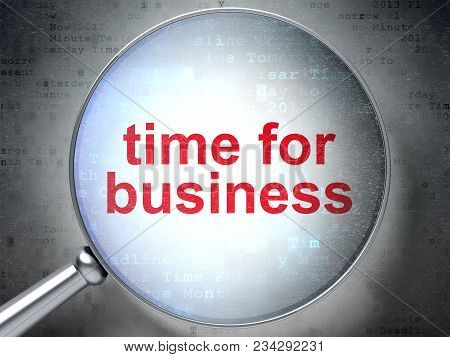 Timeline Concept: Magnifying Optical Glass With Words Time For Business On Digital Background, 3d Re