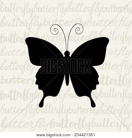Card With Butterfly Inscription. Handwritten Words And A Butterfly Silhouette