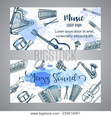Jazz Tickets Music Instruments, Banner Design. Hand Drawn Drum, Piaono, Violin, Guitar And Saxophone