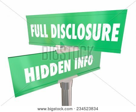 Full Disclosure Vs Hidden Info Two Road Signs 3d Illustration