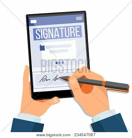 Electronic Signature Tablet Vector. Electronic Document, Contract. Digital Signature. Isolated Illus