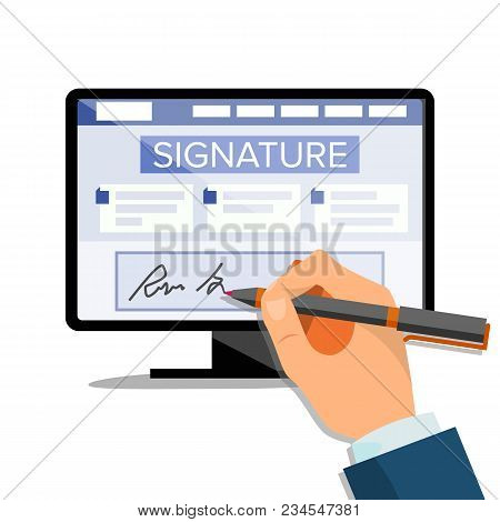 Electronic Signature Vector. Finance Digital Document. Electronic Contract. Computer. Businessman Ha