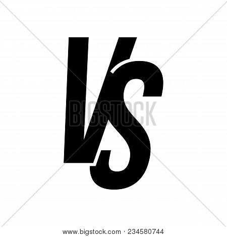 Vs Versus Letters Vector Icon Isolated On White Background. Vs Versus Symbol For Confrontation Or Op